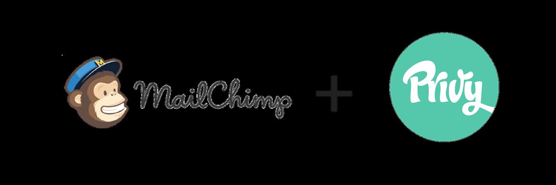 MailChimp+++Privy