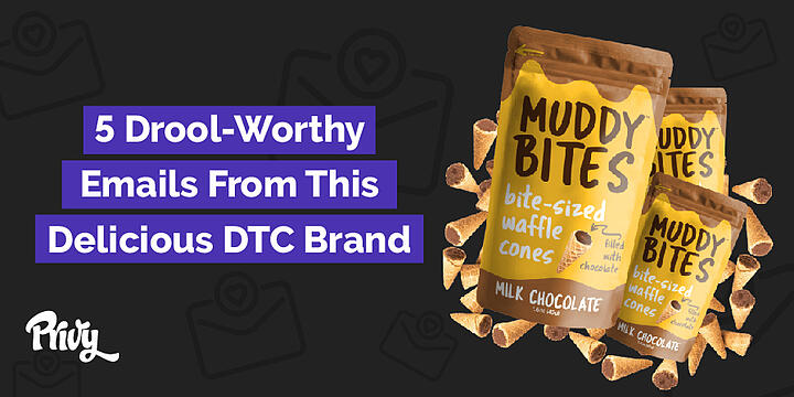 Muddy-Bites-5-drool-worthy-emails-from-this-delicious-DTC-brand