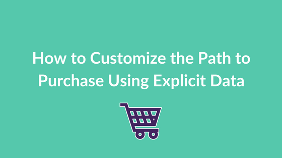 customize path to purchase explicit data