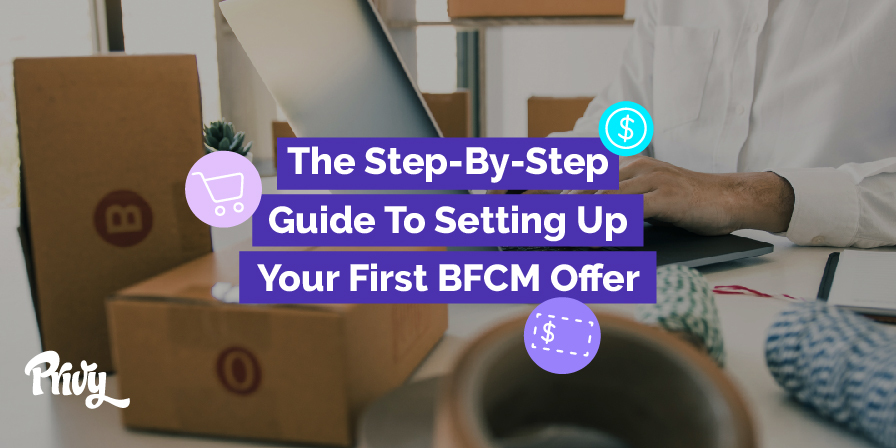 How To Set Up A BFCM Offer On Your Shopify Website Using Privy (Step-By-Step Instructions)