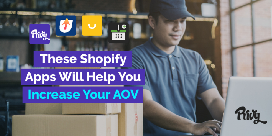 5 Shopify Apps You Need To Increase Your Average Order Value