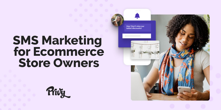 Getting Started with SMS Marketing: A Guide for Ecommerce Store Owners
