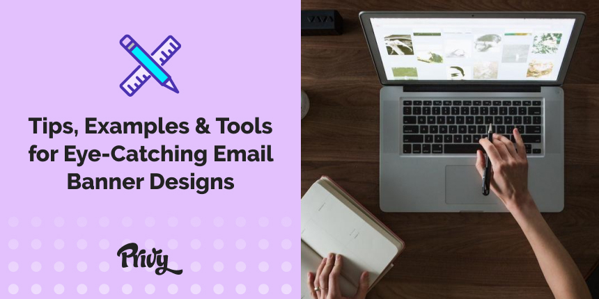 Eye-Catching Email Banner Designs: Tips, Examples & Tools