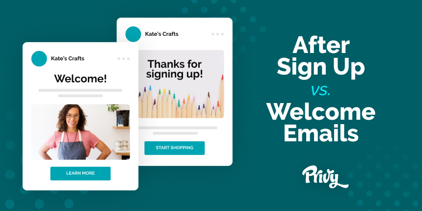 After Signup vs. Welcome Emails: Why You Need Both For Your Ecommerce Store